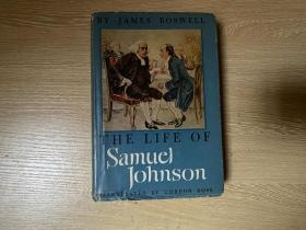 Life of Samuel Johnson 鲍斯威尔《约翰逊博士传》,王佐良说是英语中最完美的传记,经常给Heritage Press画插图的 Gordon Ross 插图,布面精装毛边本,1946年老版书