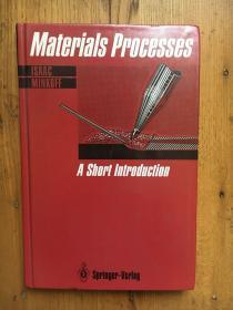 Materials Processes: A Short Introduction by Isaac Minkoff 【英文原版 精装 签赠本 见图】