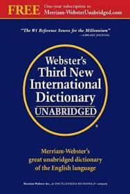 Websters Third New International Dictionary, Unabridged