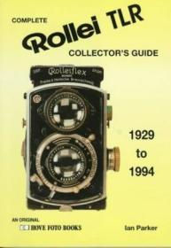 Complete Collectors Guide To The Rollei Tlr