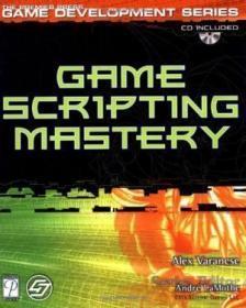 Game Scripting Mastery (premier Press Game Development (paperback))