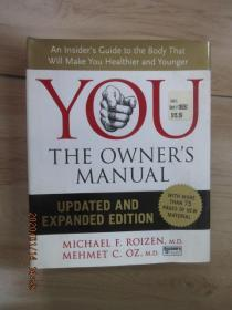 You : the owner's manual:an insider's guide to the body that will make you healthier and younger