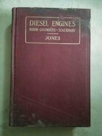 (1926年美国原版精装)DIESEL ENGINES:MARINE   -LOCOMOTIVE  -STATIONARY【柴油机(内燃机)】