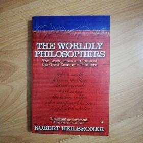 The Worldly Philosophers:The Lives, Times, and Ideas of the Great Economic Thinkers