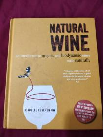 Natural Wine: An introduction to organic and biodynamic wines made naturally 天然葡萄酒:自然酿制 葡萄酒介绍 精装英文版