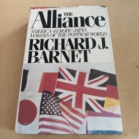 The alliance--America, Europe, Japan: Makers of the postwar world(英文原版)