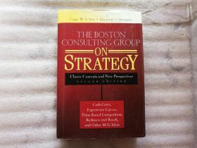 The Boston Consulting Group on Strategy:Classic Concepts and New Perspectives【精装】英文原版