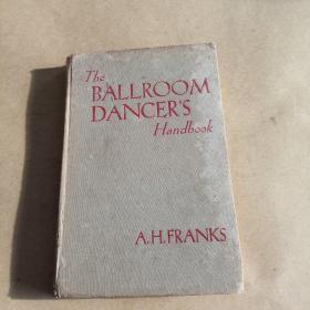 THE BALLROOM DANCERS HANDBOOK(英文原版,硬精装)