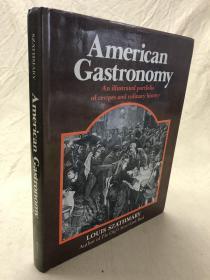 签名本:American Gastronomy an illustrated portfolio of recipes and culinary history