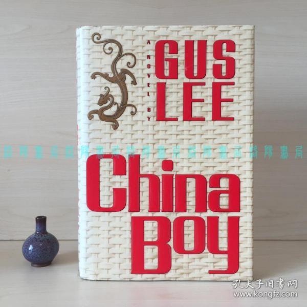 [签赠本]支那崽 / China Boy(美籍华裔作家李健孙签名长篇题词)