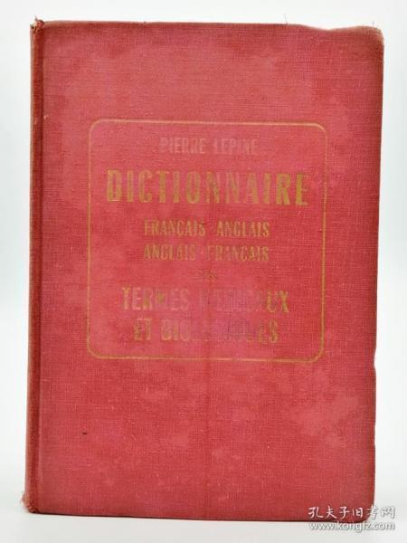 Dictionnaire: Francais-Anglais, Anglais-Francais des Termes Médicaux Et Biologiques 法文原版《法语-英语,英语-法语的医学和生物术语词典》