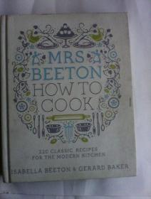 Mrs Beeton How to Cook:220 Classic Recipes   for  the  Modern Kitchen      英文原版精装  厚册