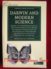 Darwin and Modern Science: Essays in Commemoration of the Centenary of the Birth of Charles Darwin and of the Fiftieth Anniversary of the Publication of The Origin of Species(英语原版 平装本)达尔文和现代科学