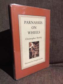Parnassus on Wheels(克里斯托弗·莫莱《行旅觅诗记》,John T.Winterich作序,Douglas Gorsline插图,精装带护封,1955年老版书)