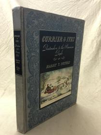 (英文珍本画集)Currier & Ives :Printmakers to the American people 画集 1943年版,内含118幅精美版画