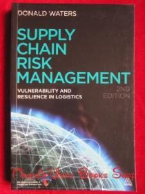 Supply Chain Risk Management: Vulnerability and Resilience in Logistics(Second Edition)供应链风险管理:物流的脆弱性和弹性(第2版 英语原版 平装本)