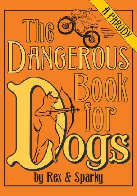 THE DANGEROUS  BOOKFOR DOGS