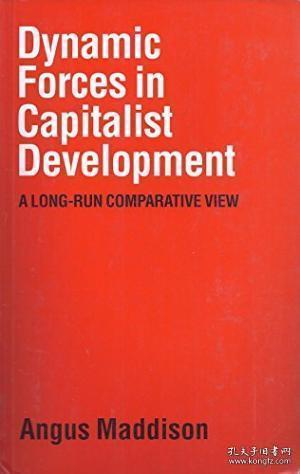【包邮】Dynamic Forces In Capitalist Development: A Long-run Comparative View 1991年出版