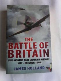 The Battle of Britain: The Unique True Story of Five Months Which Changed the War May - October 1940      英文原版    不列颠之战   内有插页