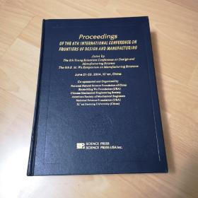 PROCEEDINGS OF THE 6TH INTERNATIONAL CONFERENCE ON FRONTIERS OF DESIGN AND MANUFACTURING (JUNE21-23 2004)
