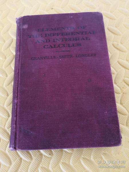 民国英文旧书ELEMENTS OF THE DIFFERENTIAL AND INTEGRAL CALCULUS