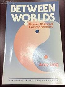 Between Two Worlds: Women Writers of Chinese Ancestry
