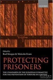 【包邮】Protecting Prisoners: The Standards Of The European Committee For The Prevention Of Torture In Conte 1999年出版