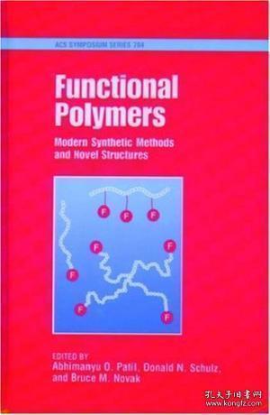 【包邮】Functional Polymers: Modern Synthetic Methods And Novel Structures 1998年出版