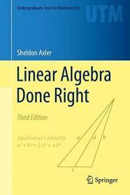 现货 Linear Algebra Done Right (Undergraduate Texts in Mathematics) 英文原版  线性代数应该这样学(第3版)