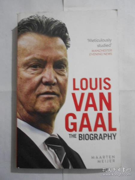 Louis van Gaal: The Biography 荷兰足球名宿范加尔传记(英文原版)