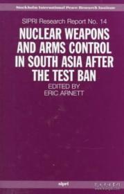 【包邮】Nuclear Weapons And Arms Control In South Asia After The Test Ban 1998年出版