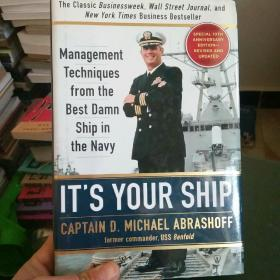 Its Your Ship: Management Techniques from the Best Damn Ship in the Navy