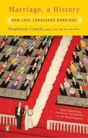 婚姻的历史:爱情如何征服婚姻  Marriage, a History : How Love Conquered Marriage