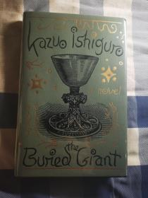 2017年诺贝尔文学奖得主,石黑一雄小说《被掩埋的巨人》初版初印 签名本