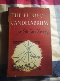 奥地利小说家斯蒂芬·茨威格(Stefan Zweig,1881年11月28日—1942年2月22日) 作品《The buried Candelabrum》美版初版 亲笔签名