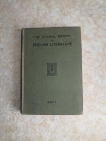 THE TUTORIAL  HISTORY  OF ENGLISH  LITERATURE  英国文学辅导史