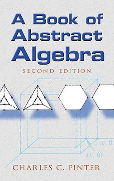 A Book of Abstract Algebra(second edition):Second Edition