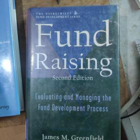 Fund Raising: evaluating and managing the fund development process