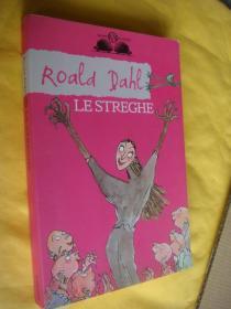 LE STREGHE:Illustrazioni di Quentin Blake  意大利语原版 少儿插图本,绘图丰富