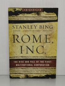 罗马帝国作为人类第一家跨国公司,是如何崛起与灭亡的 Rome, Inc. The Rise and Fall of the First Multinational Corporation by Stanley Bing(古罗马)英文原版书
