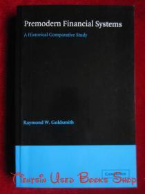 Premodern Financial Systems: A Historical Comparative Study(英语原版 平装本)前现代金融体系:历史比较研究