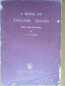 A Book of English Idioms (第一册)