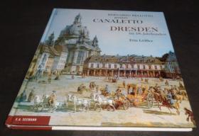 2手德文 Bernardo Bellotto genannt Canaletto. Dresden im 18. Jahrhundert 卡纳莱托 sfa42