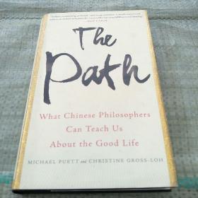 THE PATH: What Chinese Philosophers Can Teach Us About Good Life(道路:中国哲学家能教我们什么是美好生活)精装库存