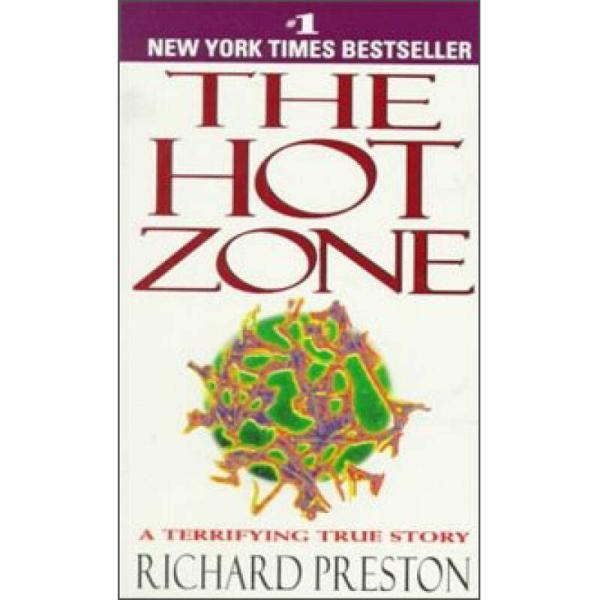 The Hot Zone:A Terrifying True Story