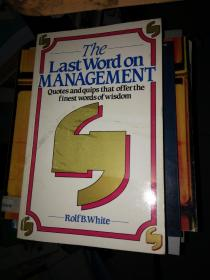 The Last Word on Management