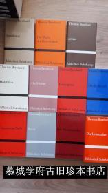 奥地利战后最有争议作家贝尔冷哈尔特作品13种(1种是初版)BIBLIOTHEK SUHRKAMP/THOMAS BERNHARD: DIE BERÜHMTEN《名人》(1976年初版); ELISABETH II;VERSTÖRUNG; DIE MACHT DER GEWOHNHEIT; AMRAS; WITTGENSTEINS NEFFE; BETON; DER THEATERMACHER;