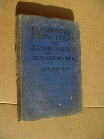Elementary principles of Economics:together with a short sketch of economic history (new) 英文版 布面精装大32开 1924年