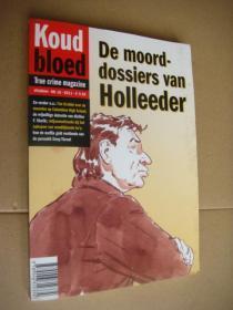 De moord-dossiers van Holleeder 荷兰语原版16开 插图本 (有漫画连环)
