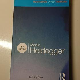 Martin Heidegger(2nd Edition)马丁·海德格尔(第2版)